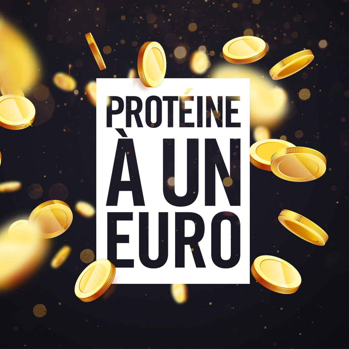 Protéine à 1 €